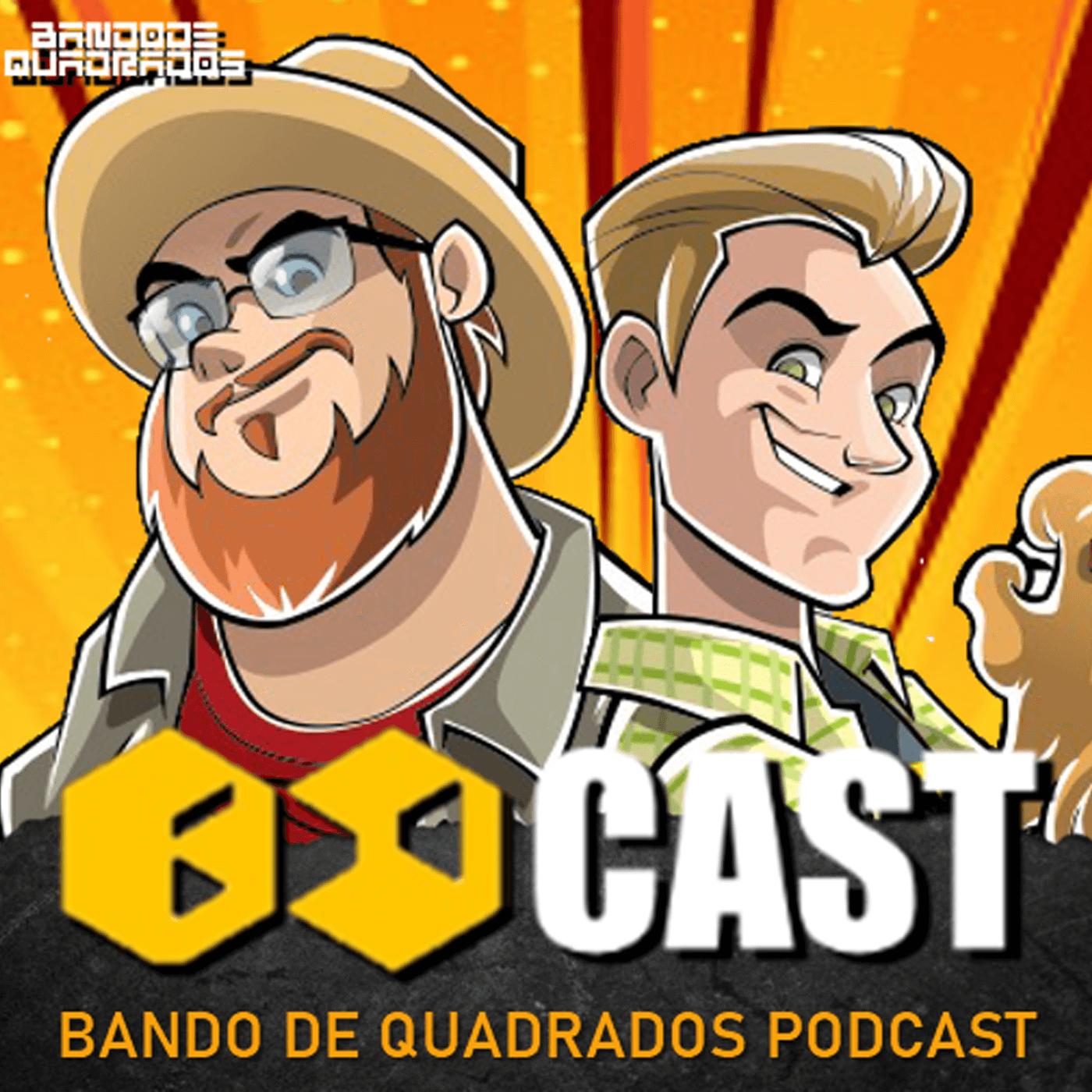 BdCast - Bando de Quadrados