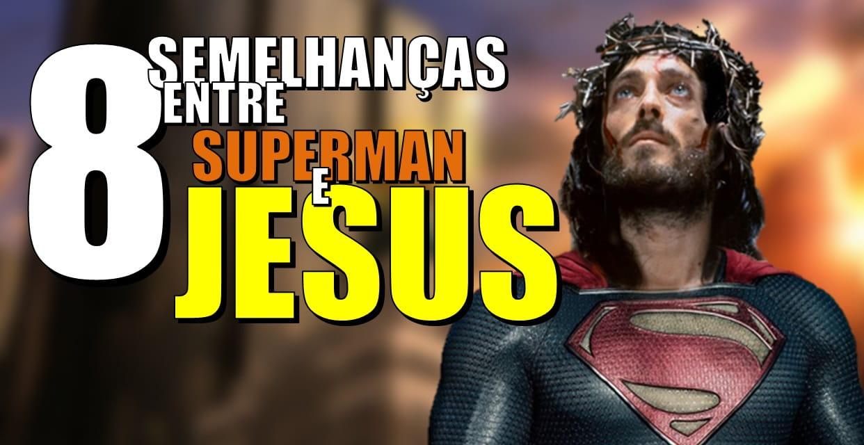 8 semelhanças entre Superman e Jesus