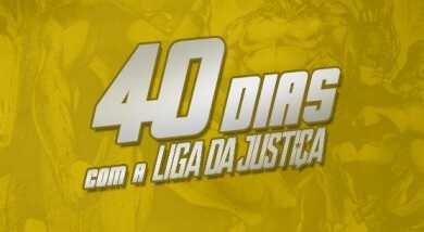 40 Dias com a Liga da Justiça: Devocional irá abordar analogia cristã através dos personagens da DC Comics