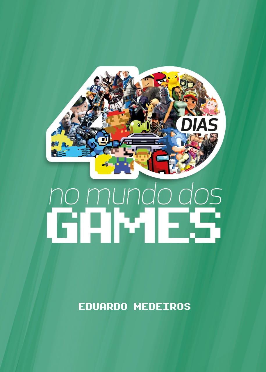 40 Dias no Mundo dos Games | Editora 100% Cristão lança novo livro devocional baseado em Games