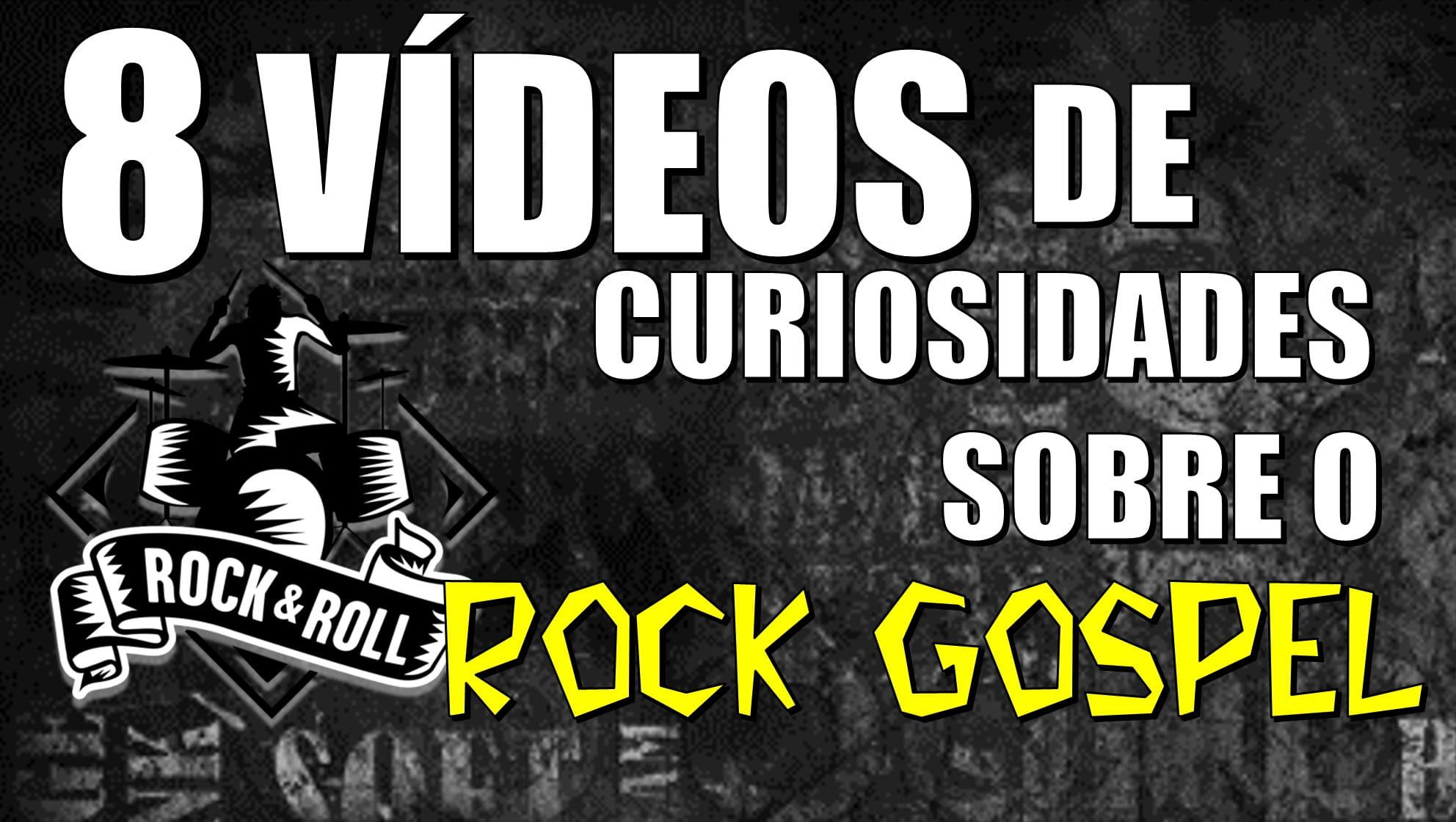 8 Vídeos de Curiosidades sobre o Rock Gospel