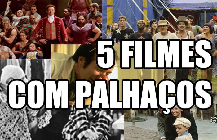 5 Filmes com Palhaços bons