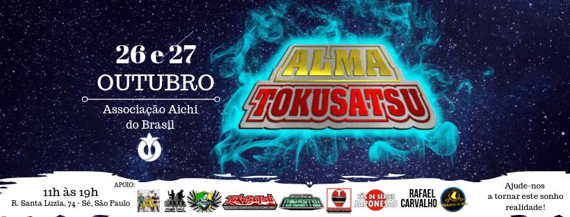 Alma Tokusatsu | Aconteceu o primeiro evento só de Tokusatsu no Brasil