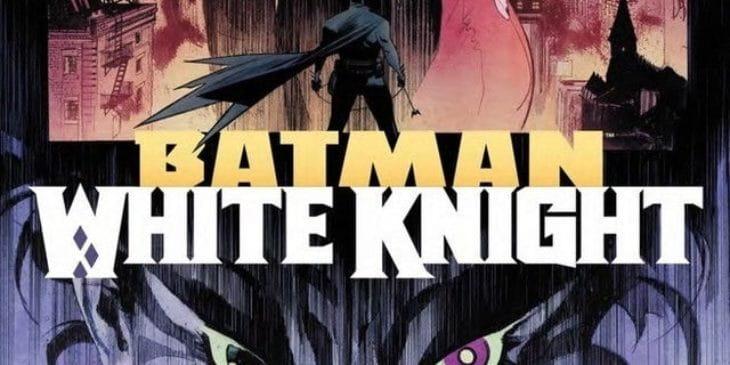 Batman: Cavaleiro Branco | DC deve preparar novas histórias