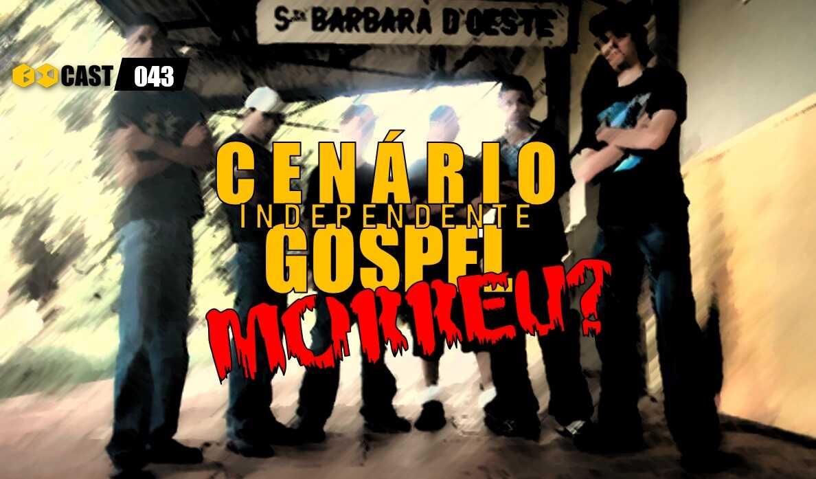 Cenário Independente Gospel Morreu?