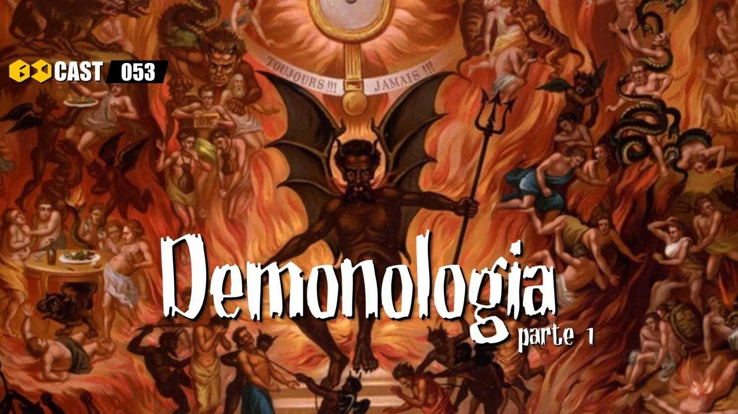 Demonologia  (Parte 1)