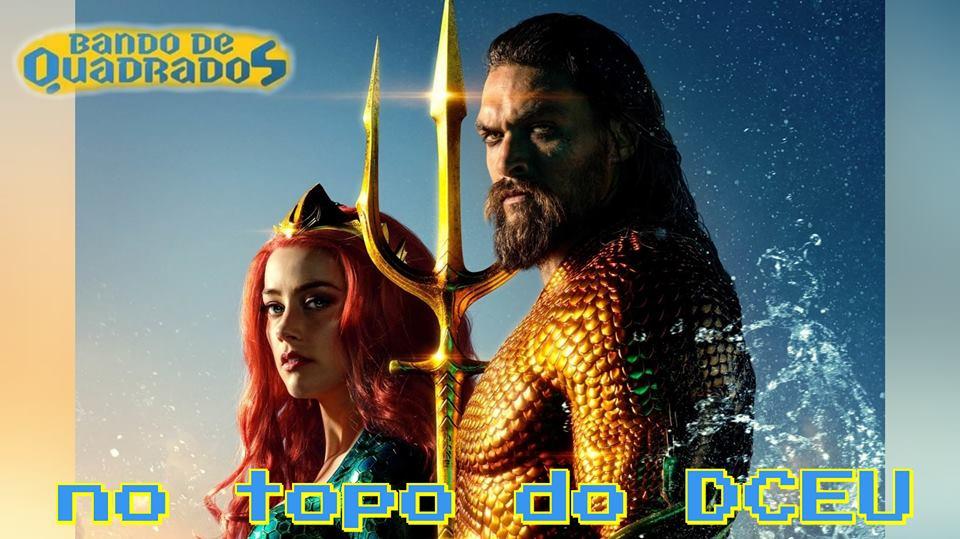 Aquaman | No topo do DC Extended Universe