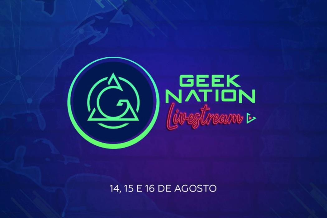 Geek Nation Brasil fará evento online e gratuito em breve