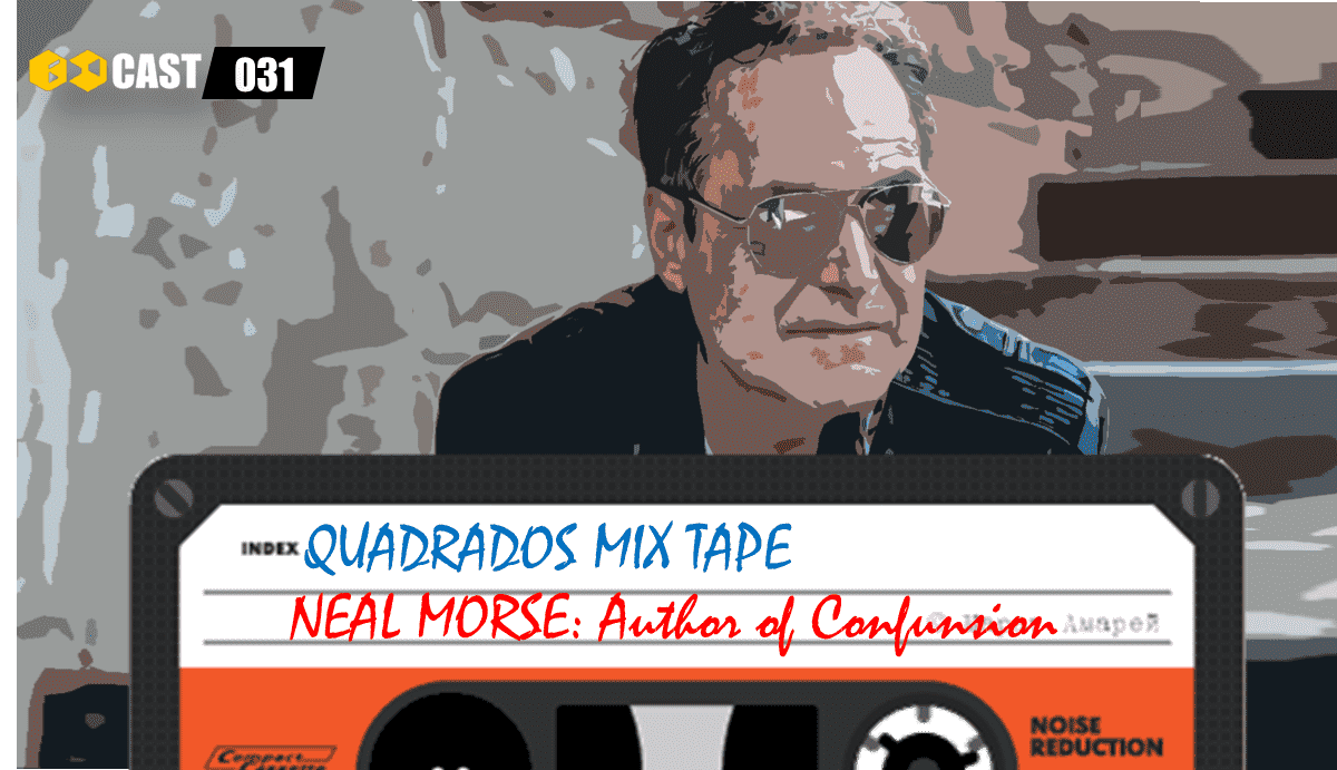 Quadrados Mix TAPE: Author of Confusion - Neal Morse