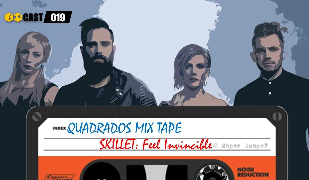 Quadrados Mix Tape: Feel Invincible - Skillet