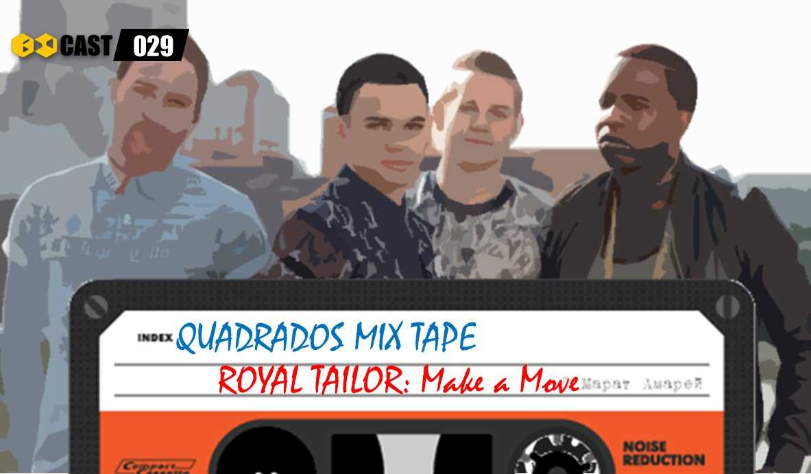 Quadrados Mix Tape: Make a Move - Royal Tailor