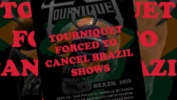 Tourniquet cancela os shows no Brasil